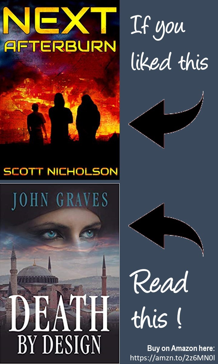 If you liked Next Afterburn, read Death by Design, the new apocalyptic thriller from John Graves, the first book in The Tracker Series.