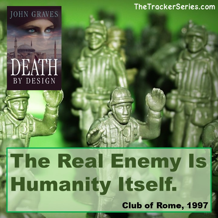 The Real Enemy Is Humanity Itself. — Club of Rome, 1997 #humanity