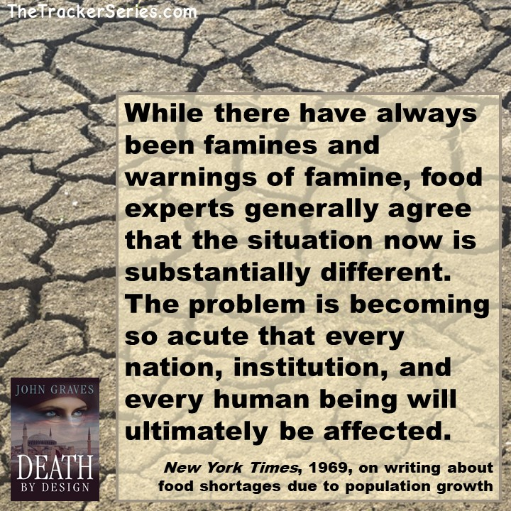 Famine and Population Growth: These food shortages have still not led to famine, even 50 years later with a growing worldwide population.