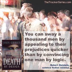Robert Heinlein on Prejudices Vs Logic