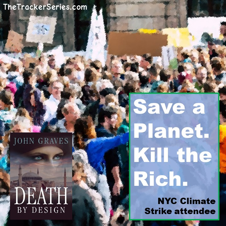 Save a Planet. Kill the Rich. — NYC Climate Strike attendee